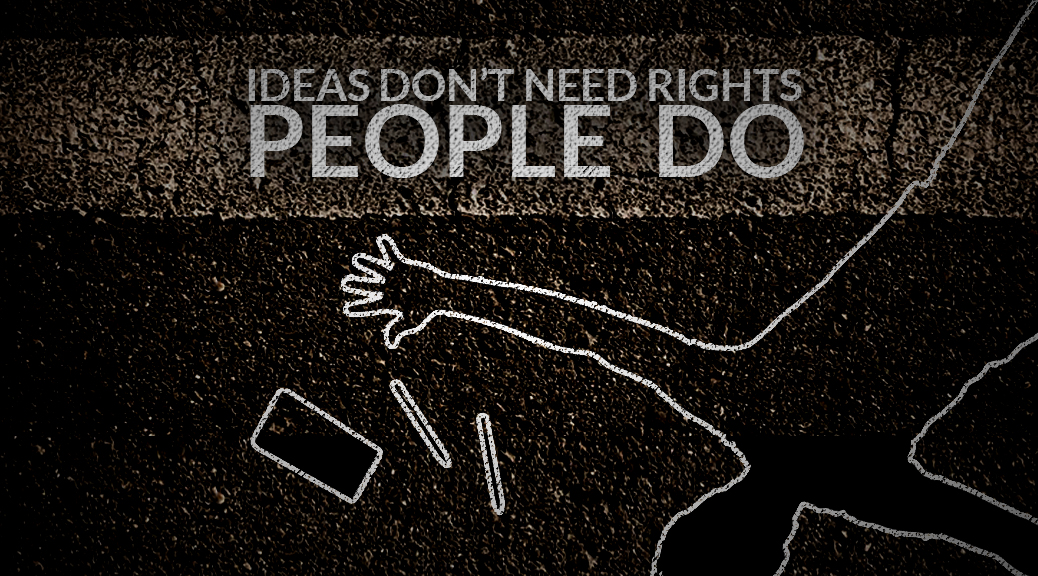 Ideas don't need rights, people do