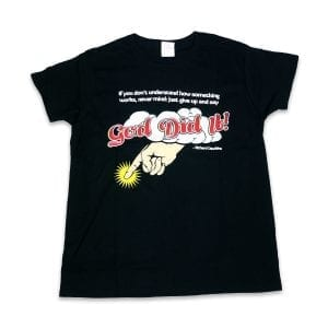 God Did It Shirt