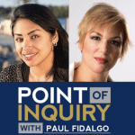 point of inquiry yvette dentremont and kavin senapathy